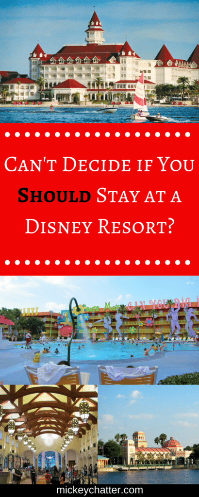 A guide to help you decide if a Disney hotel is right for you
