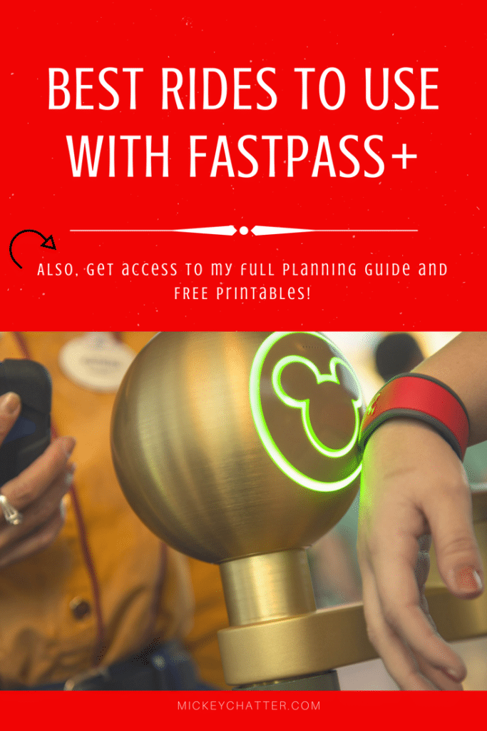 Find out which rides are the best to use Fastpass+ for at Disney World!