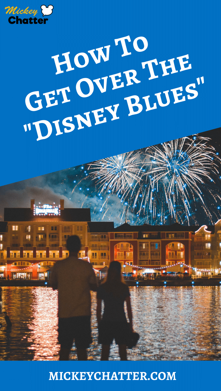 How to Get Over the Disney Blues