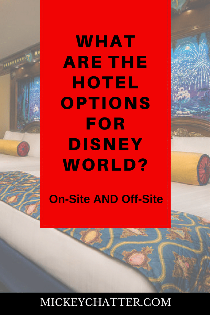 Learn about the different types of hotel you can stay at when travelling to Disney World