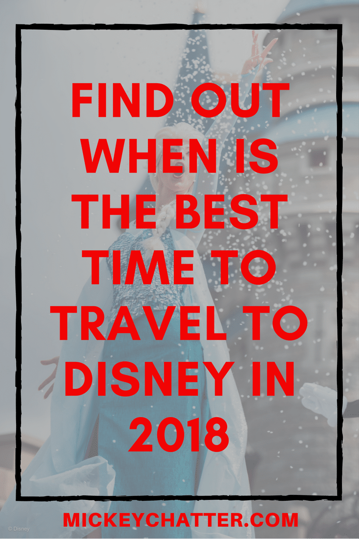 Disney Crowd Calendar - find out when is the best time to travel to Disney in 2018