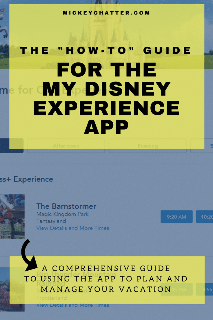 Tips on how to use the My Disney experience app to plan and manage your Disney World vacation