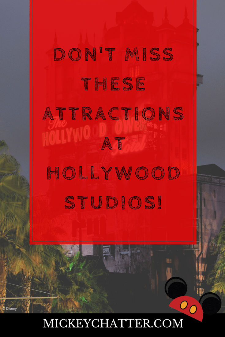 Do NOT miss these must-do attractions at Disney's Hollywood Studios in Orlando!