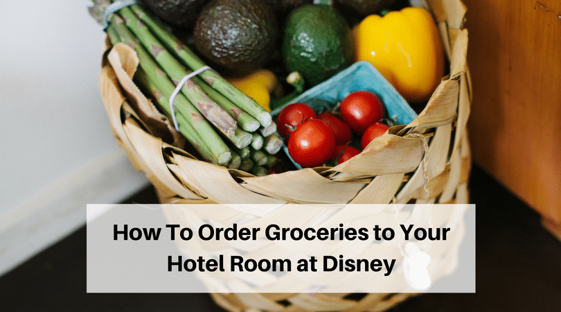 How to get groceries delivered to your hotel room at Disney World #disneygroceries #disneyworld #disneytrip #disneyvacation