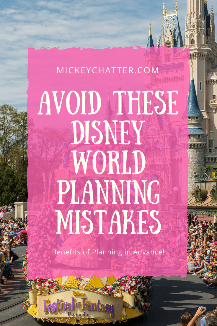 Disney World vacation planning mistakes you can avoid by planning in advance! #disneyworld #disneytrip #disneyvacation #disneyplanning