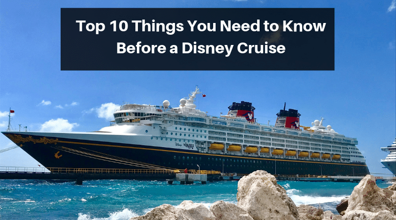 The top 10 things you need to know before a Disney Cruise! #disneycruise #disneytravelagent #disneytravelplanner