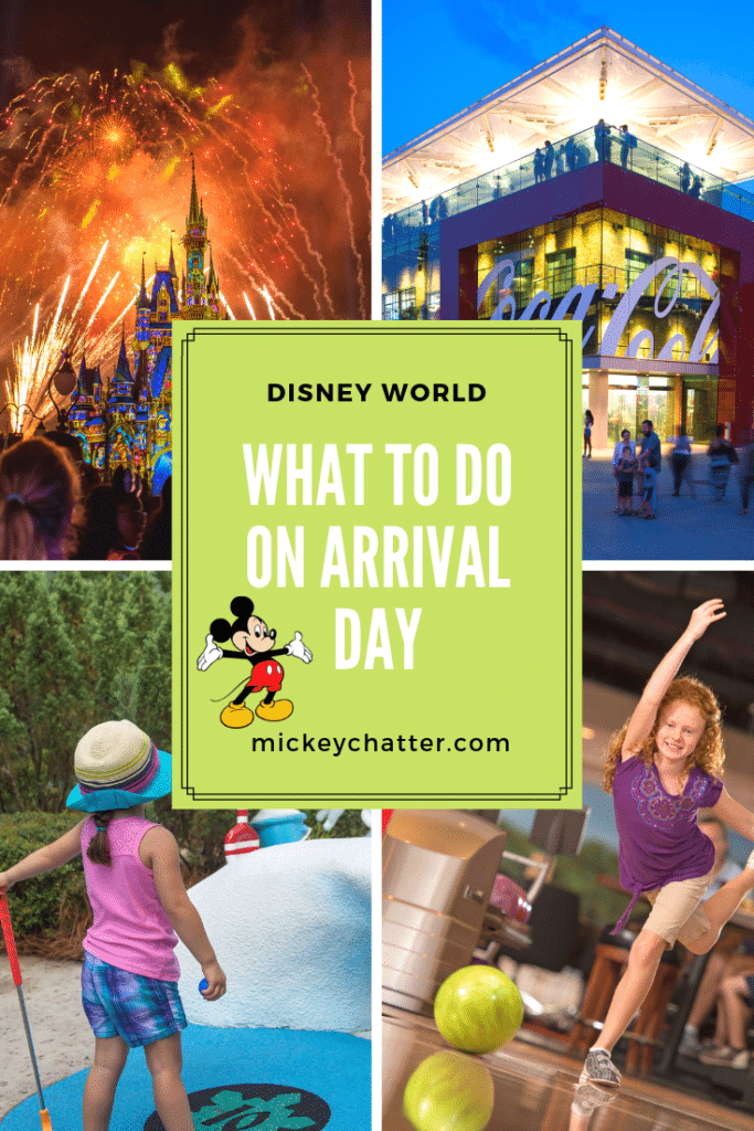 Things to do on your Disney World arrival day, ideas of how to spend your time on day 1 #disneyworld #disneyvacation #disneytrip #disneyplanning #disneytravelagent #disneytravelplanner