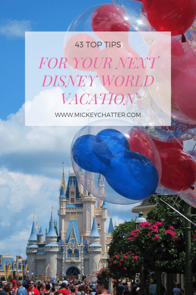43 amazing top tips for your next Disney World vacation! Get secret tips from well seasoned Disney World traveller! #disneyworld #disneytips #disneyplanning #disneytrip #disneyvacation #travelagent #mickeychatter #clickthemouse