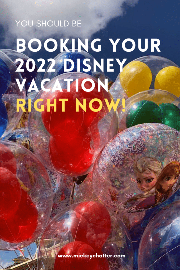 Don't wait to book your 2022 Disney vacation! Booking early will be VERY important to travel in 2022. #waltdisneyworld #disneyworld #disneyworldresort #disneyworldorlando #disneyworldorida #disneyworldparks #disneyworldvacation #disneyworldresorts #travelagent